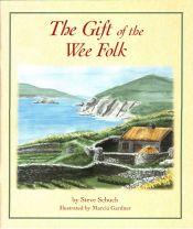 the gift of the wee folk